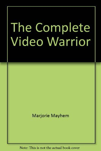9780307466006: The Complete Video Warrior: How to Beat the Video Games