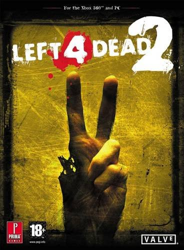 9780307467560: Left 4 Dead 2: Prima's Official Game Guide