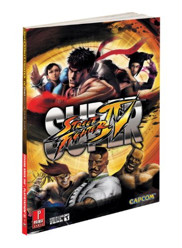 9780307467966: Super Street Fighter IV (Prima Official Game Guides)