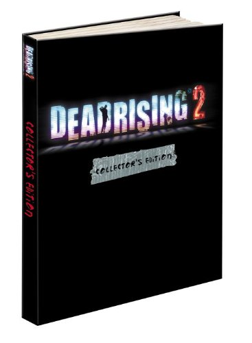 9780307468802: Dead Rising 2 Collector's Edition: Prima Official Game Guide