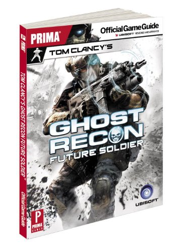 Tom Clancy's Ghost Recon Future Soldier: Prima Official Game Guide