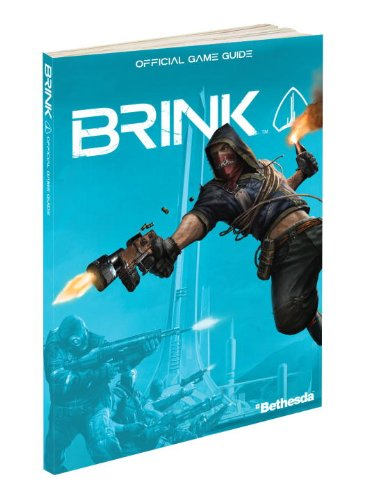 9780307469977: Brink: Prima Official Game Guide