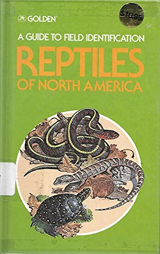 9780307470096 reptiles of north america a guide to field rh abebooks co uk Golden Nature Guide Golden Nature Guide