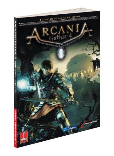 9780307470218: Arcania Gothic 4: Prima Official Game Guide (Prima Official Game Guides)