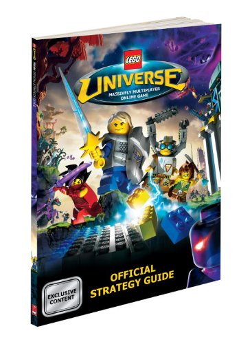 Lego Universe: Prima Official Game Guide (Prima's Official Strategy Guides): Mike Searle