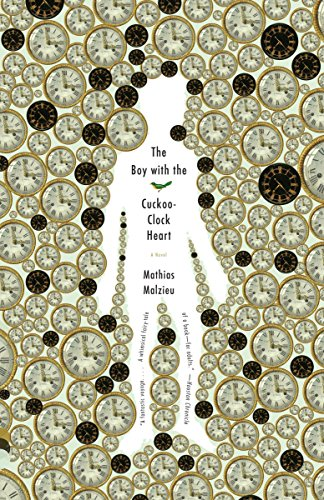 9780307472137: The Boy With the Cuckoo-Clock Heart
