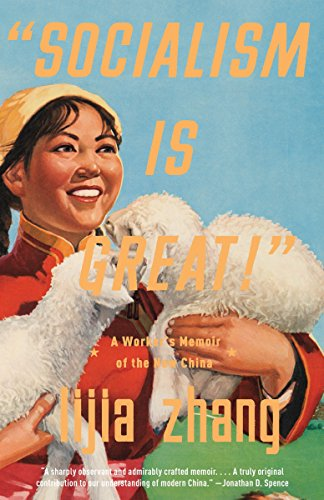 """9780307472199: """"Socialism Is Great!"""": A Worker's Memoir of the New China"""