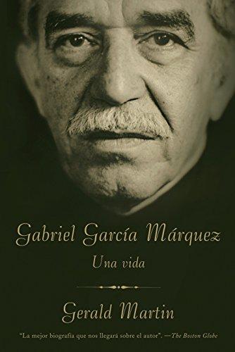 Gabriel Garcia Marquez: Una Vida (Paperback): Gerald Martin