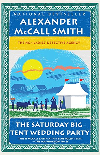 9780307472984: The Saturday Big Tent Wedding Party (No. 1 Ladies' Detective Agency Series)