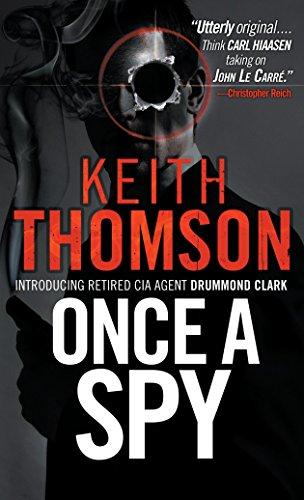 9780307473141: Once A Spy: A Novel