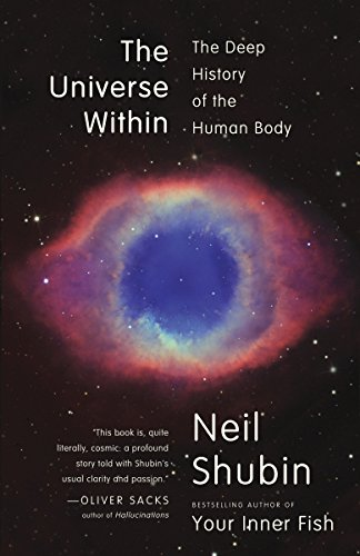 9780307473271: The Universe Within: The Deep History of the Human Body