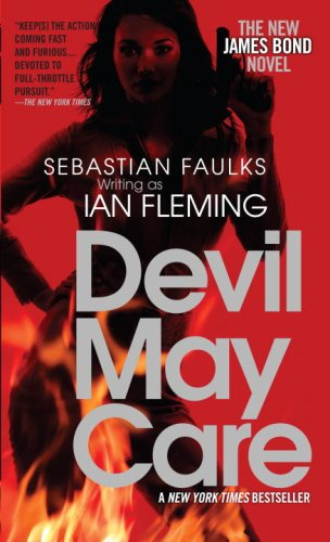 9780307473318: Devil May Care: The New James Bond Novel
