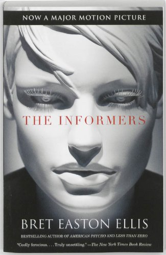 The Informers (Movie Tie-in Edition) (Vintage Contemporaries): Bret Easton Ellis