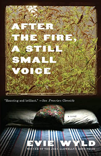 After the Fire, a Still Small Voice: Wyld, Evie
