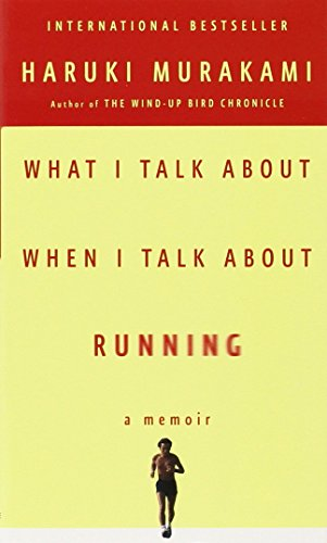 9780307473394: What I Talk About When I Talk About Running