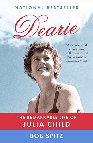 9780307473417: Dearie: The Remarkable Life of Julia Child
