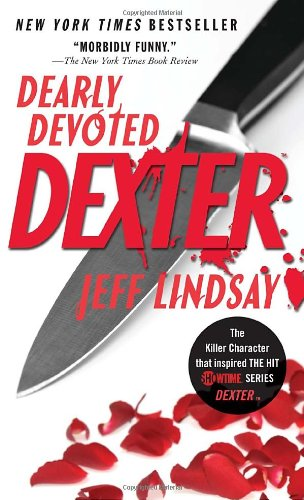 9780307473714: Dearly Devoted Dexter