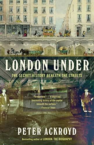 9780307473783: London Under: The Secret History Beneath the Streets