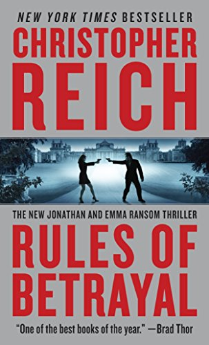 Rules of Betrayal (Jonathan Ransom, Book 3) (0307473813) by Christopher Reich