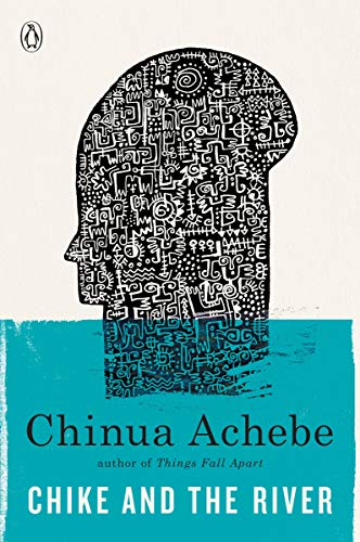 Chike and the River (Paperback): Chinua Achebe