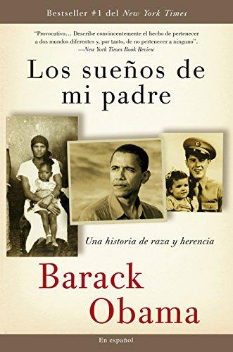 Los sueños de mi padre: Una historia: Barack Obama