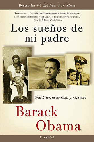 9780307473875: Los sueños  de mi padre: Una historia de raza y herencia (Spanish Edition)