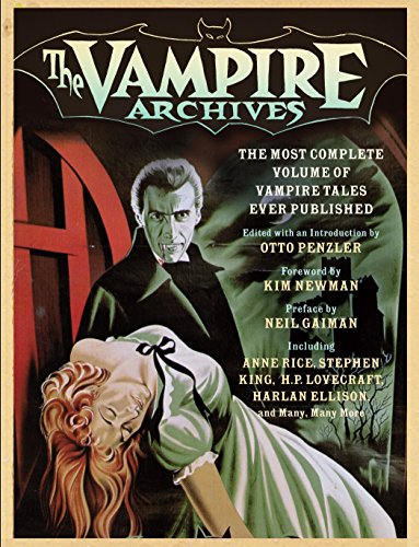 The Vampire Archives: The Most Complete Volume