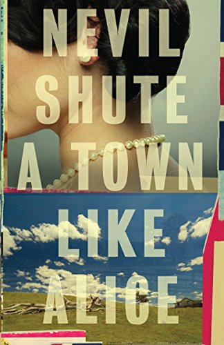 9780307474001: A Town Like Alice (Vintage International)