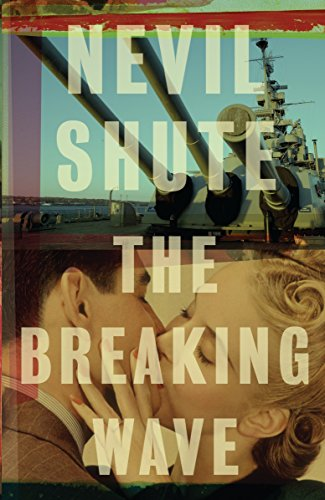 The Breaking Wave (Vintage International): Nevil Shute