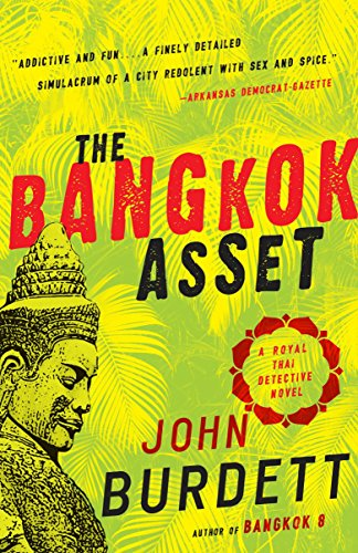 9780307474308: The Bangkok Asset: A Royal Thai Detective Novel 06