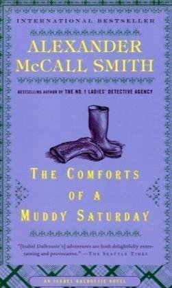 9780307474339: The Comforts of a Muddy Saturday