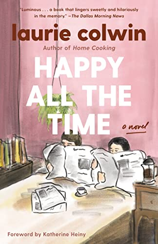 9780307474407: Happy All the Time (Vintage Contemporaries)