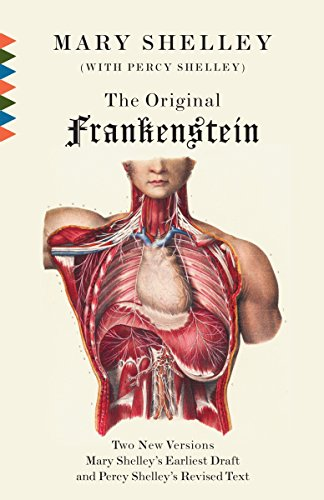 9780307474421: The Original Frankenstein: Or, the Modern Prometheus: The Original Two-Volume Novel of 1816-1817 from the Bodleian Library Manuscripts (Vintage Classics)