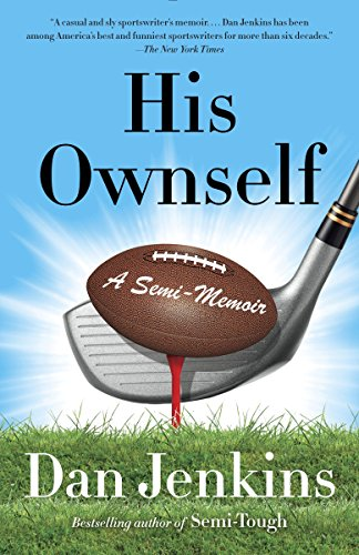 9780307474704: His Ownself: A Semi-Memoir (Anchorsports)