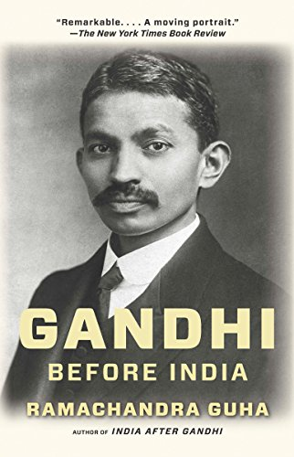 9780307474780: Gandhi Before India