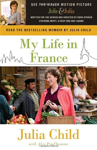MY LIFE IN FRANCE : MOVIE TIE-IN EDITION