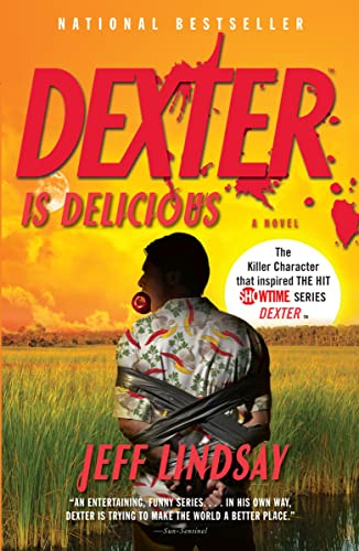 9780307474926: Dexter is Delicious (Vintage Crime/Black Lizard)