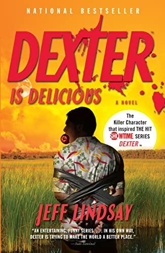 9780307474926: Dexter Is Delicious: Dexter Morgan (5)