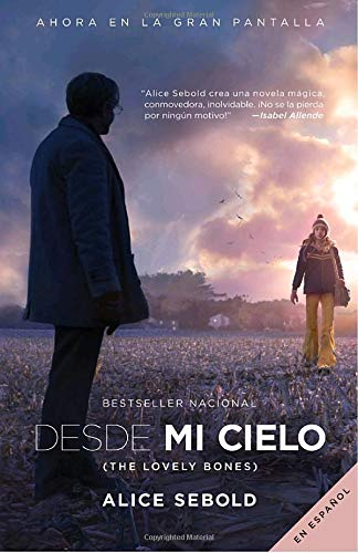 9780307475343: Desde mi cielo (Movie Tie-in Edition) (Spanish Edition)