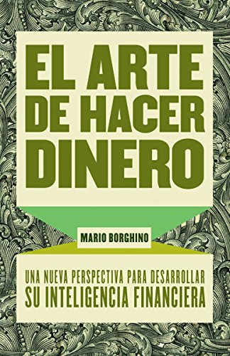 9780307475374: El arte de hacer dinero/ The Art of Making Money
