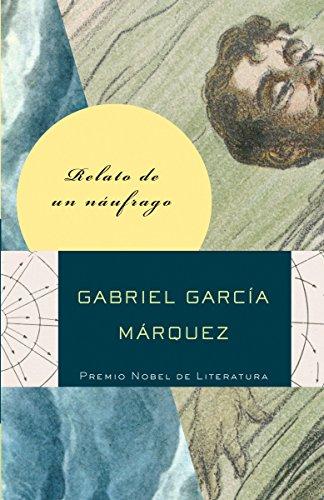 9780307475381: Relato de un náufrago (Spanish Edition)