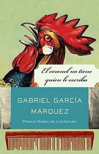 El Coronel No Tiene Quien Le Escriba (Vintage Espanol): Garcia Marquez, Gabriel
