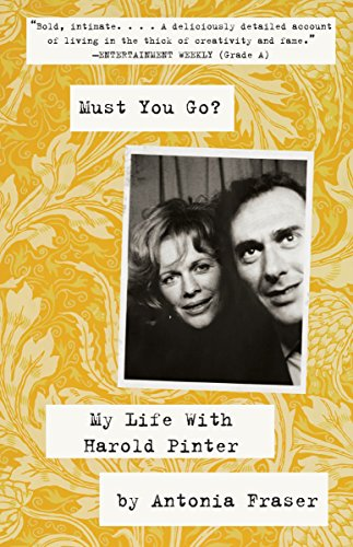9780307475572: Must You Go?: My LIfe With Harold Pinter