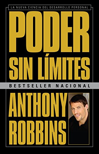 9780307475633: Poder sin límites: La nueva ciencia del desarrollo personal (Spanish Edition)