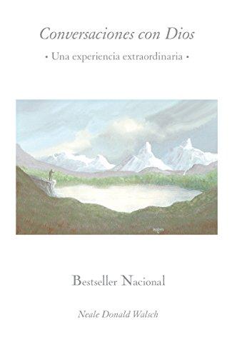 9780307475657: Conversaciones con Dios: Una experiencia extraordinaria (Spanish Edition)