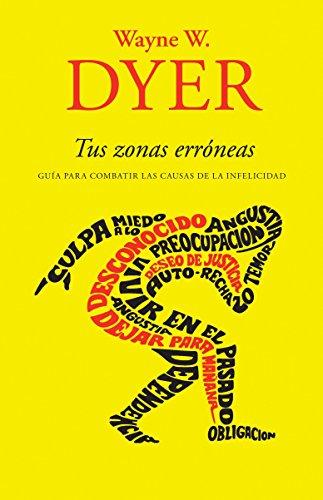 9780307475664: Tus zonas erroneas / Your Erroneus Zones