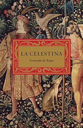 9780307475725: La celestina: Tragicomedia De Calisto Y Melibea