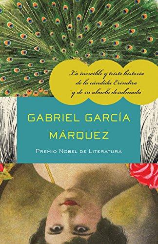 9780307475787: La increíble y triste historia de la cándida Eréndira y de su abuela desalmada (Spanish Edition)
