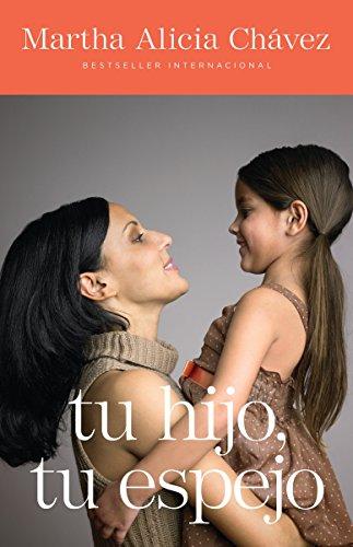 9780307475800: Tu hijo, tu espejo / Your Child, Your Mirror