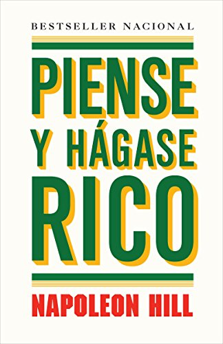 Piense y hágase rico (Spanish Edition) (9780307475824) by Napoleon Hill